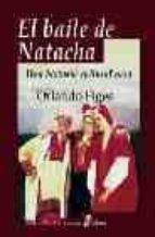 el baile de natacha: una historia cultural rusa orlando figes 9788435026574
