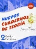 nuevo cuaderno de teoria grado elemental 2 ed 2009-9788438710074