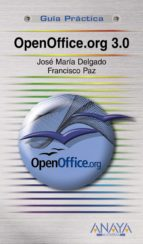 openoffice.org 3.0 (guia practica)-jose maria delgado-francisco paz-9788441525474