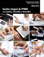 gestion integral de pymes con contaplus, facturaplus y nominaplus (ed. 2012)-fernando de vega gonzalez-beatriz fuertes pastrana-9788441531574