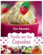pasion por los cupcakes-lara hernandez-9788441534674
