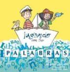 El libro de Jugando con las palabras autor EMILIA SORIANO OVEJERO DOC!