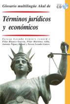 glosario multilingüe de terminos juridicos y economicos (incluye cd) teresa losada liniers 9788446028574