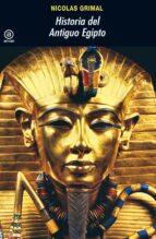 historia del antiguo egipto (2ª ed)-nicolas grimal-9788446034674