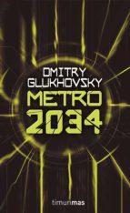 metro 2034 (ebook) dmitri glukhosvsky 9788448060374