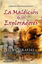 (pe) la maldicion de los exploradores: 10 biografias que no te van a dejar  indiferente-lorenzo fernandez bueno-9788448068974