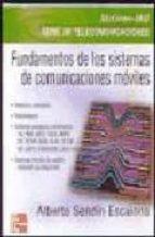 fundamentos de los sistemas de comunicaciones moviles. evolucion y tecnologias-alberto sendin-9788448140274