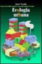 ecologia urbana-jaume terradas-9788449700774