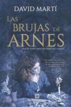 las brujas de arnes-david jesús marti martínez-9788460860174