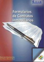 formularios de contratos inmobiliarios-francisco martinez mas-9788461125074
