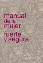 manual de la mujer fuerte y segura (ebook)-evelyn barcelona-9788461545674