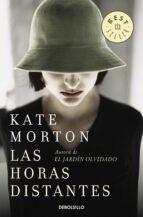 LAS HORAS DISTANTES de KATE MORTON   Casa del Libro