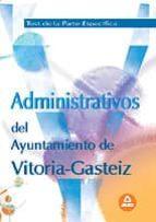 ADMINISTRATIVOS DEL AYUNTAMIENTO VITORIA-GASTEIZ TEST DE LA PARTE ESPECIFICA