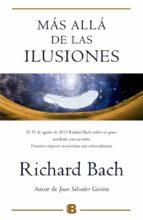 mas alla de las ilusiones richard bach 9788466656474