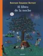 el libro de la noche-rotraut susanne berner-9788466786874
