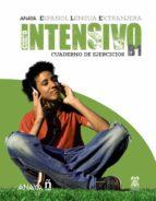 anaya ele intensivo b1: cuaderno de ejercicios 9788466793674