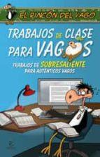 trabajos de clase para vagos-9788467026474