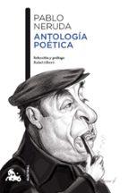 antologia poetica pablo neruda 9788467039474