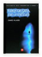 tormenta de fuego david klass 9788467518474