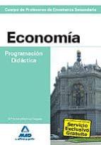 economia. programacion didactica. cuerpo de profesores de enseñan za secundaria-mª victoria martinez delgado-9788467633474