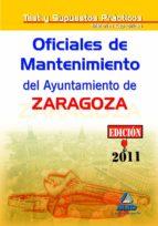 OFICIALES DE MANTENIMIENTO DEL AYUNTAMIENTO DE ZARAGOZA. TEST MAT ERIAS ESPECIFICAS Y SUPUESTOS