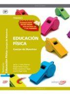 CUERPO DE MAESTROS. EDUCACION FISICA TEMARI VOL 1
