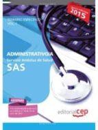 ADMINISTRATIVO/A. SERVICIO ANDALUZ DE SALUD (SAS). TEMARIO ESPECÍFICO. VOL.I
