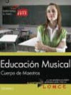 CUERPO DE MAESTROS. EDUCACION MUSICAL. TEMARIO