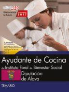 AYUDANTE DE COCINA DEL INSTITUTO FORAL DE BIENESTAR SOCIAL DE LA DIPUTACION DE ALAVA. TEMARIO