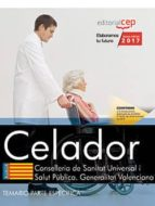 celador. conselleria de sanitat universal i salut pública. generalitat valenciana. temario parte específica-9788468178974