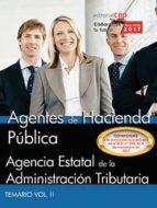 agentes de hacienda publica: agencia estatal de la administracion tributaria: temario (vol. ii) 9788468183374