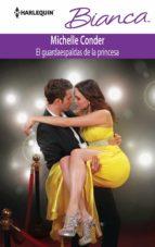 el guardaespaldas de la princesa (ebook)-michelle conder-9788468738574