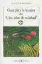 guia de lectura de cien años de soledad maria eulalia montaner ferrer 9788470394874