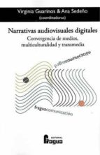 narrativas audiovisuales digitales-virginia guarinos-9788470745874