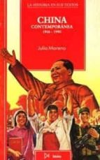 china contemporanea: 1916 1990 julia moreno garcia 9788470902574