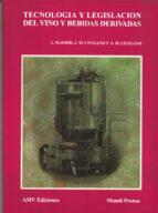 tecnologia y legislacion del vino y bebidas derivadas-antonio madrid vicente-javier madrid cenzano-9788471144874