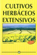 cultivos herbaceos extensivos andres guerrero 9788471147974