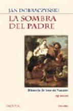 la sombra del padre: historia de jose de nazaret (9ª ed.)-jan dobraczynsky-9788471183774