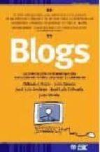 blogs: la conversacion en internet que esta revolucionando medios , empresas y a ciudadanos-9788473564274