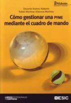 como gestionar una pyme mediante el cuadro de mando-rafael martinez-vilanova martinez-eduardo andreu alabarta-9788473567374