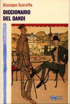 diccionario del dandi giuseppe scaraffia 9788477748274