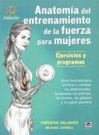 anatomia de entrenamiento de la fuerza para mujeres-frederic delavier-9788479025274