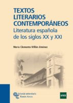 textos literarios contemporaneos-maria clementa millan jimenez-9788480049474