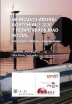 mercado laboral sostenible 2020 y responsabilidad social (ebook)-carlos de la torre garcia-9788481268874