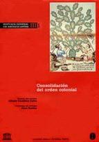historia general de america latina (t. iii-1): consolidacion del orden colonial-alfredo castillero calvo-9788481644074
