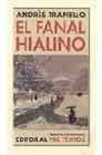 el fanal hialino (salon de pasos perdidos)-andres trapiello-9788481915174
