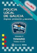 POLICÍA LOCAL DE GALICIA VOLUMEN II (TEMARIO)