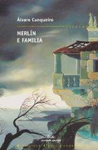 merlin e familia-alvaro cunqueiro-9788482886374