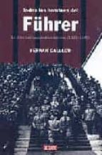 todos los hombres del führer ferran gallego 9788483066874