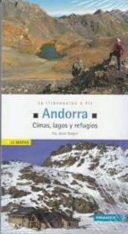 andorra. cimas, valles y refugios (incluye 26 mapas) f. xavier gregori 9788483214374